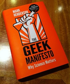 The Geek Manifesto Why Science Matters