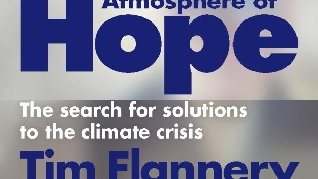 tim flannery's new book Atmosphere of Hope